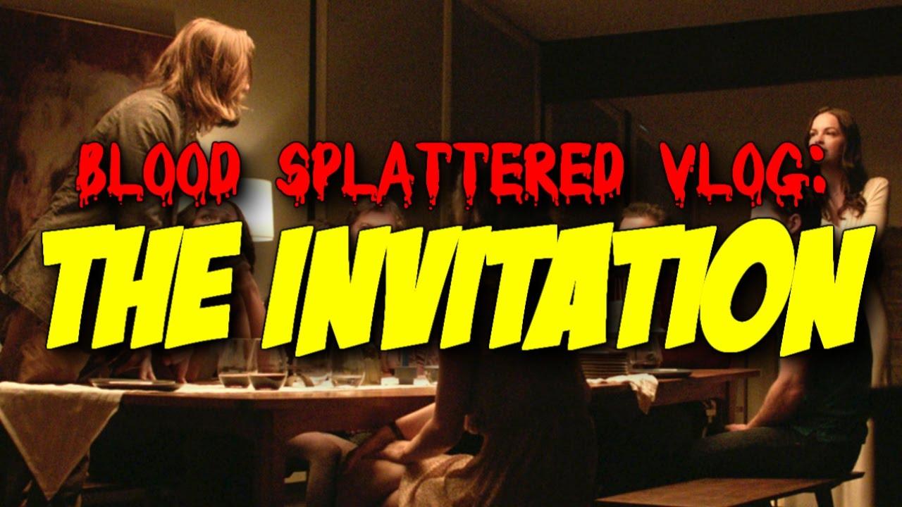 The invitation 2016 blood splattered vlog horror movie review the invitation 2016 blood splattered vlog horror movie review stopboris Choice Image