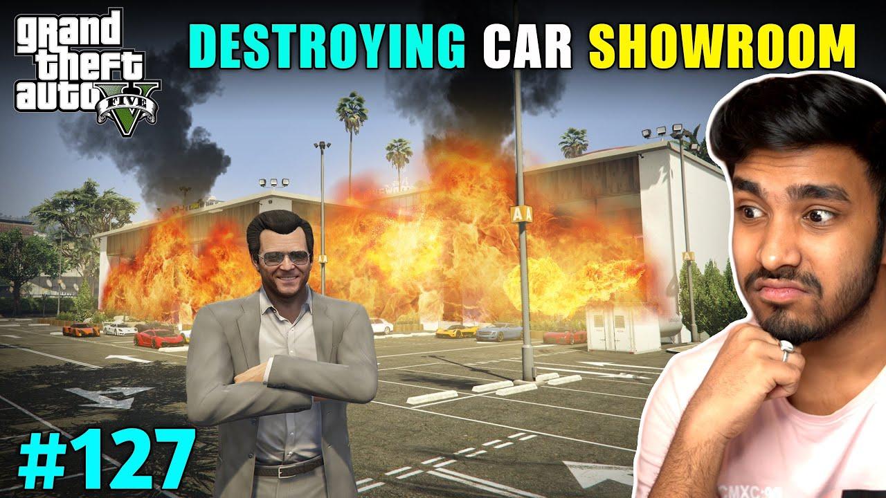 I DESTROYED BIG SHOWROOM IN LOS SANTOS | GTA V GAMEPLAY #127