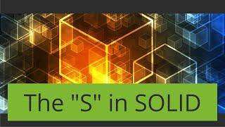 SOLID Principles Part 1: Single Responsibility