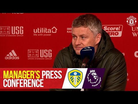 Manager's Press Conference   Manchester United v Leeds United   Premier League