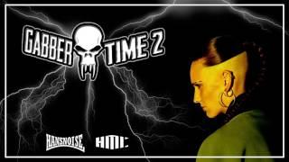 Gabber Time 2 -  Hans Noise