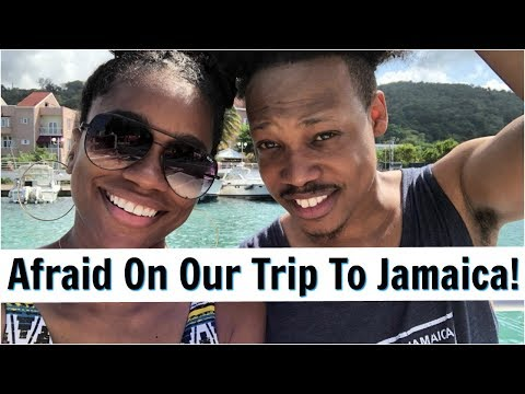 Afraid On Our Trip To Jamaica!