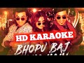 Bhopu baj raha hai (SANJU) HD KARAOKE BY AAKASH Whatsapp Status Video Download Free