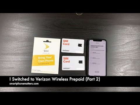 I Switched To Verizon Wireless Prepaid (Part 2)