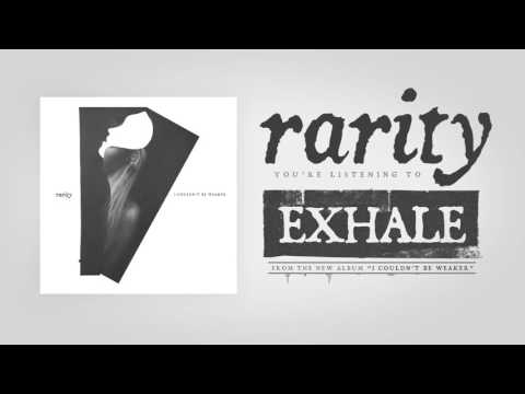 Rarity - Exhale