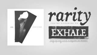 Rarity - Exhale