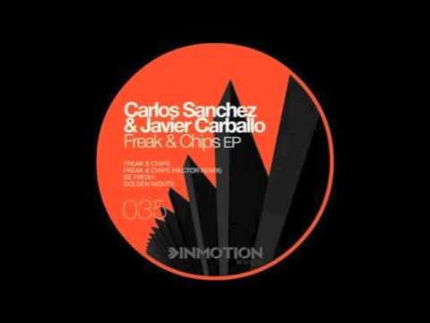 Carlos Sanchez & Javier Carballo - Freak & Chips (original mix) Mp3