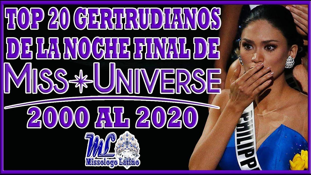 TOP 20 Gertrudianos de la Noche Final de Miss Universo 2000 al 2020