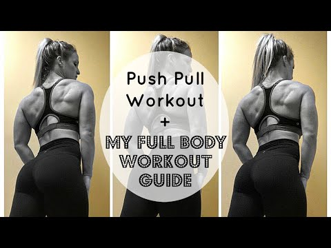 Push Pull Workout | My Full Body Workout Guide