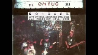 No Cash - The Lucky few / Life sucks (live)