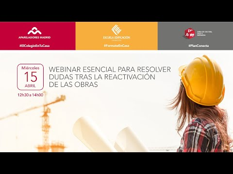 Webinar sobre Resolución de Dudas tras la Reactivación de las Obras
