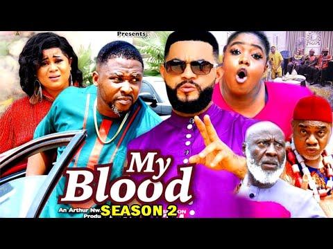 Download MY BLOOD SEASON 2 -  (Trending Movie) Uju Okoli 2021 Latest Nigerian Nollywood Movie Full HD