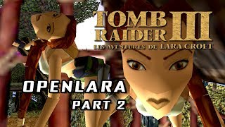 Tomb Raider III / OpenLara (XProger) - Exploration and Bugs (Part 2)