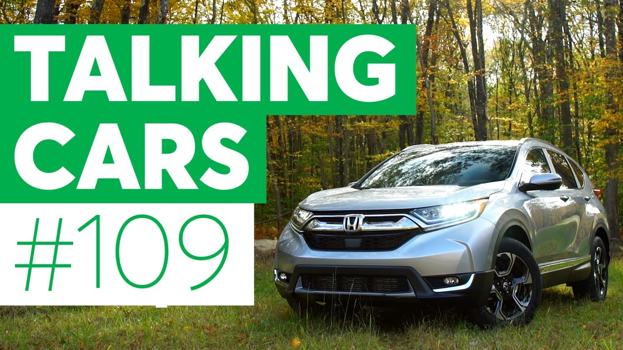 Talking Cars With Consumer Reports #109: Honda CR V And Volkswagen Golf  Alltrack