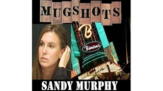 Mugshots: Sandy Murphy - Death of a Casino King