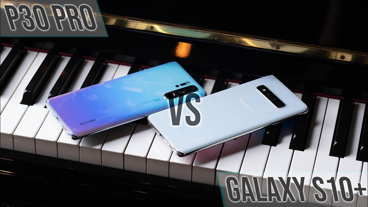 Huawei P30 Pro vs Galaxy S10 Plus Quick Look!