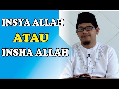 INSYA ALLAH atau INSHA ALLAH - Ustadz Ahmad Junaidi