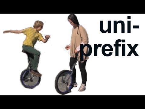 UNI- prefix:  unique, unicycle, university! American English