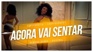Agora vai sentar- MCs Jhowzinho e Kadinho ( Coreografia) / Ramana Borba