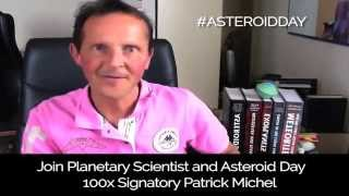 A message from Planetary Scientist Patrick Michel - Asteroid Day 2015