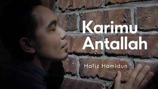Hafiz Hamidun - Karimu Antallah