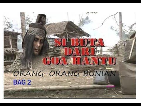 """Download Si Buta Dari Goa Hantu Episode """"Orang-Orang Bunian"""" (Bag2) Selesai"""