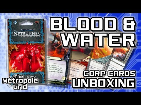 Netrunner Unboxing: Blood and Water - Corporation Cards