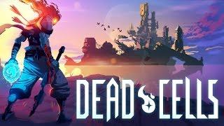 Dead Cells | Платформер-метроидвания с кучей оружия