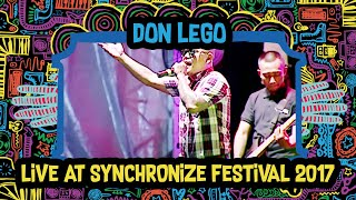Don Lego Live at SynchronizeFest - 6 Oktober 2017