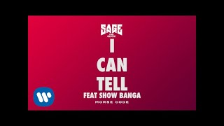 Video Sage The Gemini - I Can Tell feat. Show Banga [Official Audio] download MP3, 3GP, MP4, WEBM, AVI, FLV Juli 2018