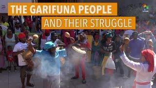The Garifuna People and Their Struggle