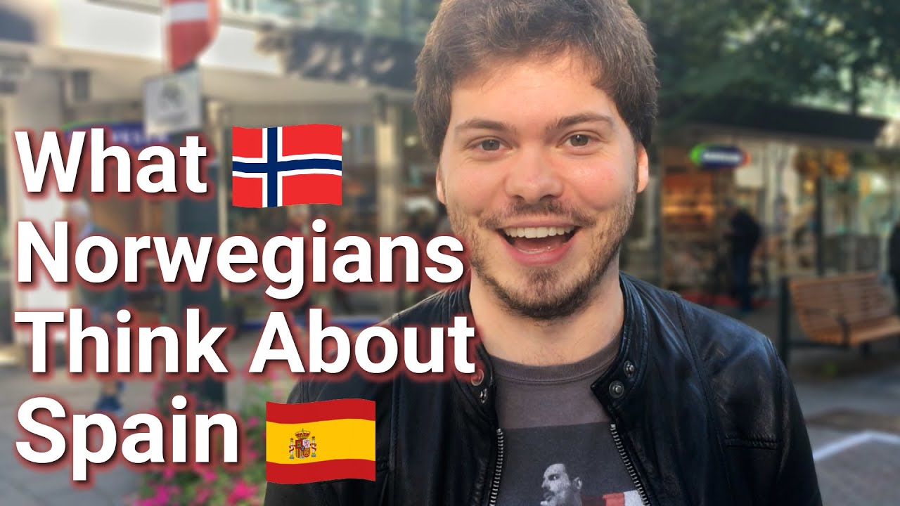 What Norwegians Think About Spain & Spaniards