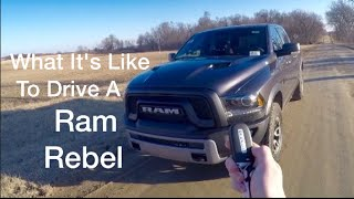 what it s like to drive a 16 ram rebel 1500