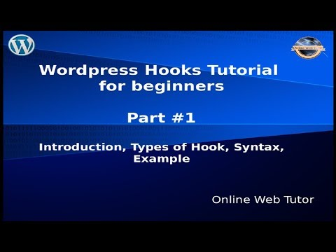 Wordpress Hooks Tutorial for beginners from scratch #1 Introduction, Type  of hooks, Syntax, Examples