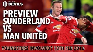 Sunderland vs Manchester United | Preview