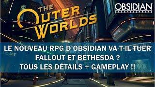 OUTER WORLDS: LE NOUVEAU RPG D'OBSIDIAN VA-T-IL TUER FALLOUT ET BETHESDA? / DETAILS ET GAMEPLAY !