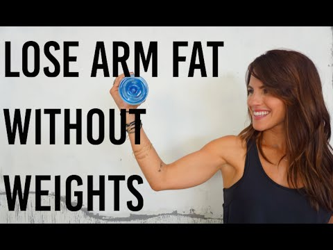 ways to lose arm fat without weights