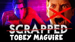 SCRAPPED Tobey Maguire in Spider-Man Into the Spider-Verse
