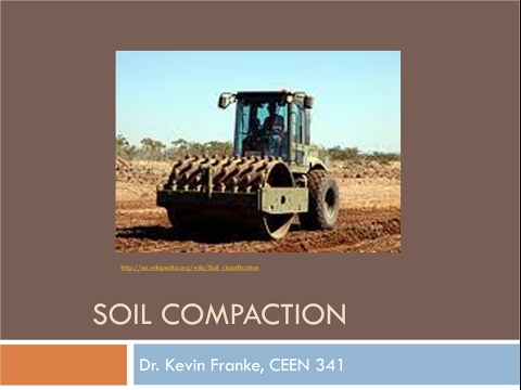 CEEN 341 - Lecture 6 - Soil Compaction