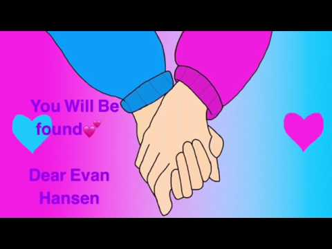 You will be found (1 hour) Dear Evan Hansen