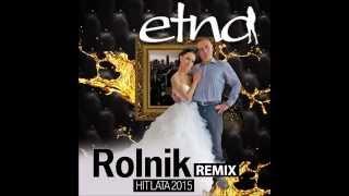 Etna - Rolnik (Remix) 2015
