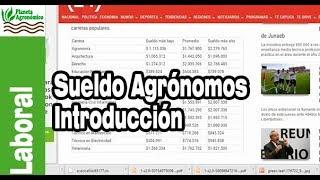 Sueldo de Agrónomos (1-7) Introducción