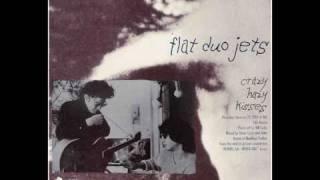 Flat Duo Jets - Crazy Hazy Kisses