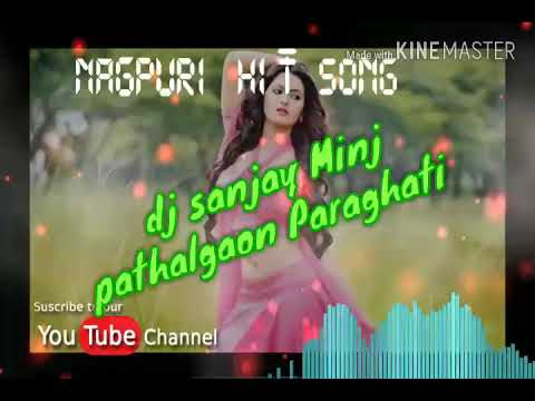 nagpuri song video download dj 2018