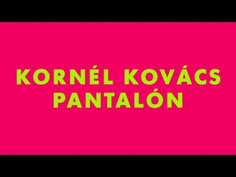 Kornél Kovács - Pantalón (From the Radio Koko EP)