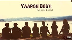 Yaaron Dosti (Unbox Dosti)l Cover Songl Friendship day song l Anjan Hazarika