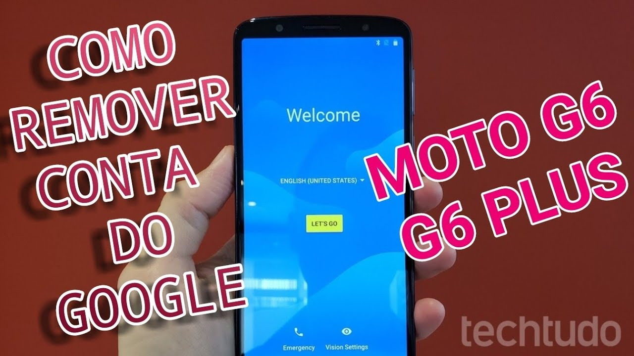 Como Remover Conta Do Google Moto G6 Play G6 E G6 Plus 8 0 Sem Pc