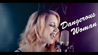 "Ariana Grande - ""Dangerous Woman"" (Cover by LaVie)"