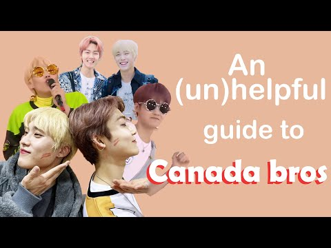 An unhelpful guide to canada bros
