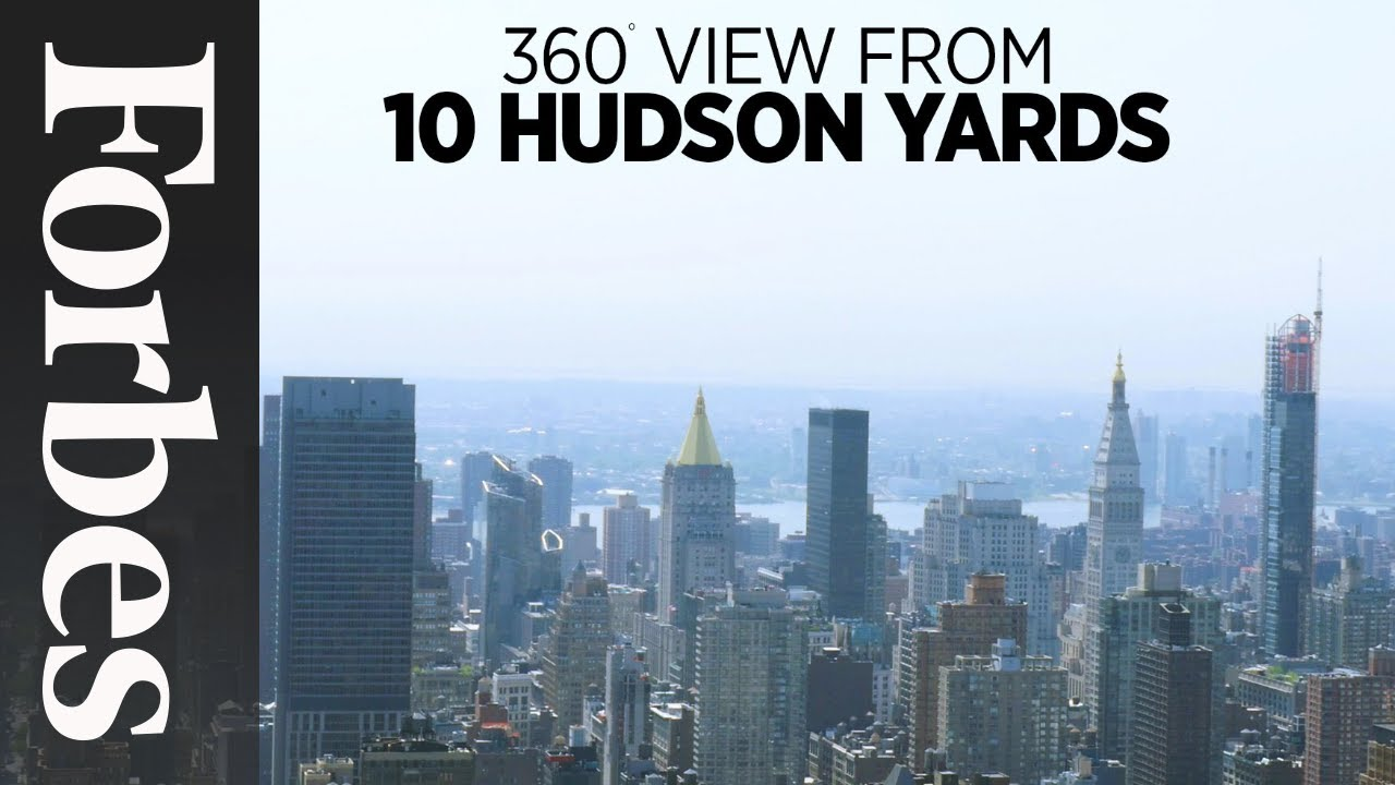 Tour Manhattan S Hudson Yards In 360 Forbes Youtube